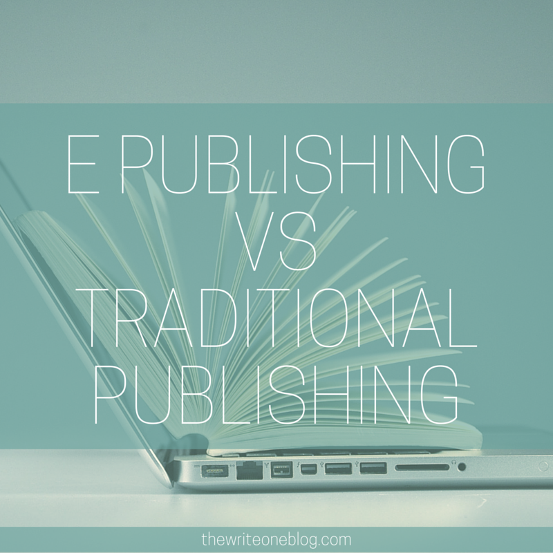 E Publishing vs Traditional Publishing – Choosing a Publisher That's Right For You!