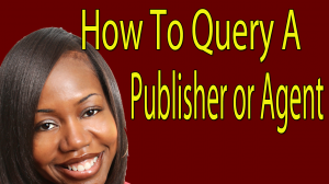 Traditional Publishing Path - 3 Tips For Querying A Publisher or Agent