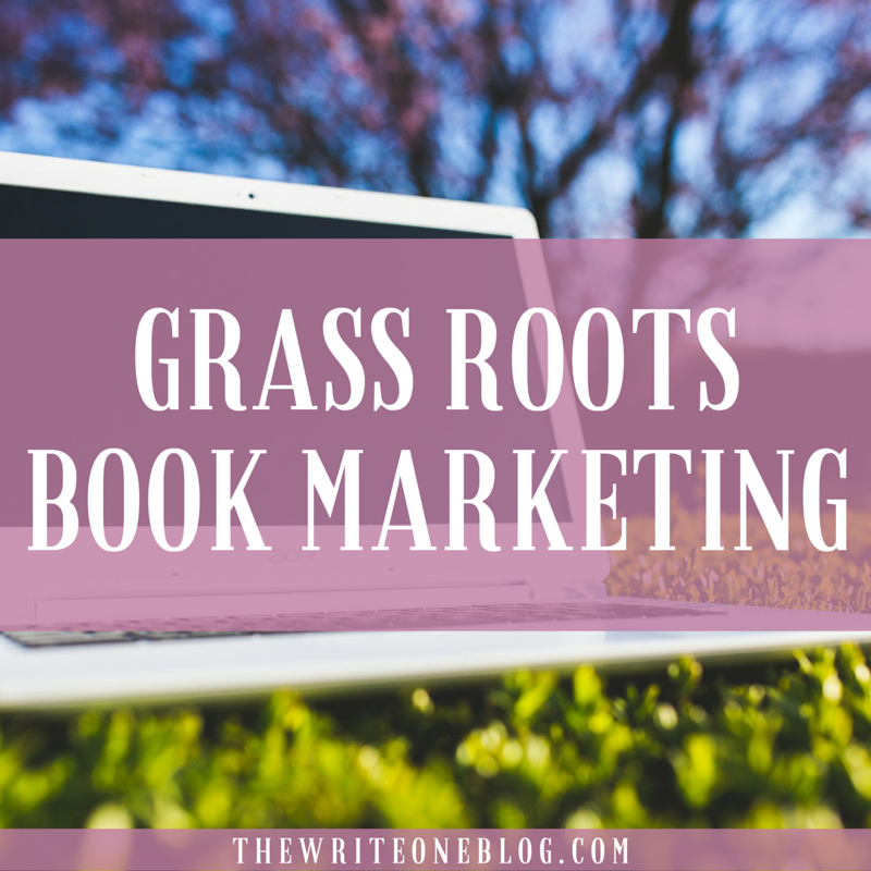 Grass Roots Book Marketing - Writers How Hungry Are YOU?