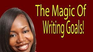 the magic of writing goals