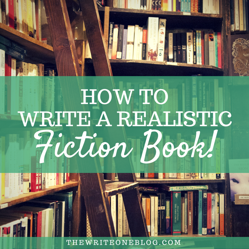 Write A Realistic Fiction Book That Readers Love And You're Proud Of!