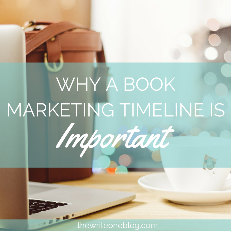Why A Book Marketing Timeline Is Important!