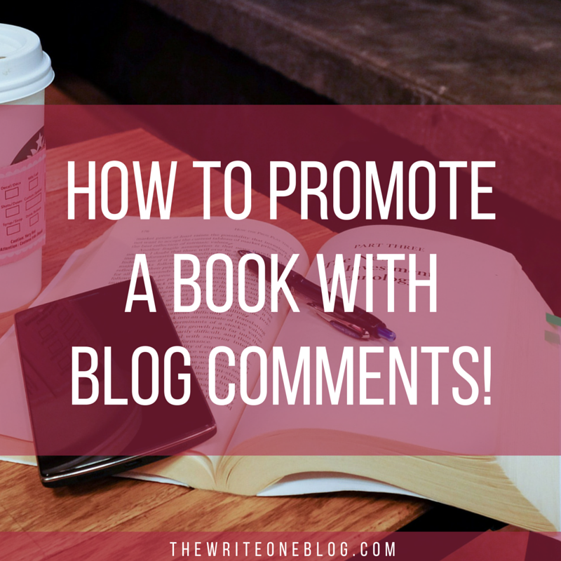 How To Promote A Book With Blog Comments!