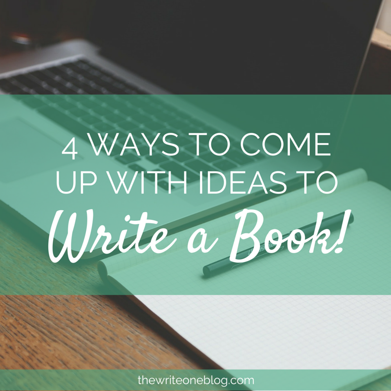 4 Ways To Come Up With Ideas To Write A Book