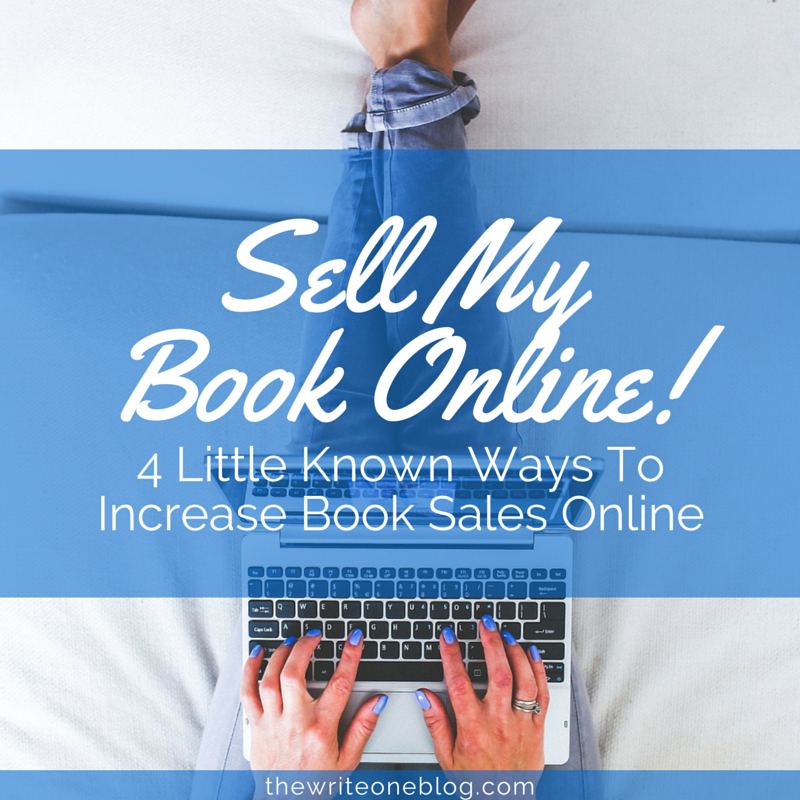 Sell My Book Online - 4 Little Known Ways To Increase Book Sales Online