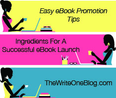 Easy E-Book Promotion Tips - Ingredients For A Successful Book Launch