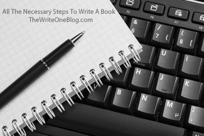 All The Necessary Steps To Write A Book