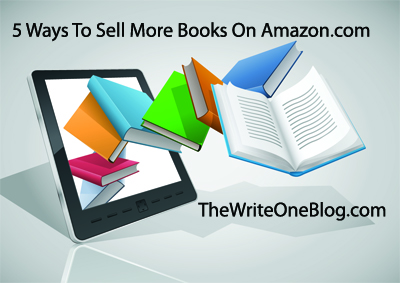 5 Ways To Sell More Books On Amazon.com