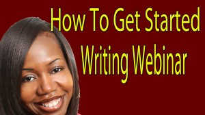 How To Get Started Writing