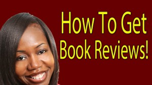How To Get Book Reviews For Your Book!