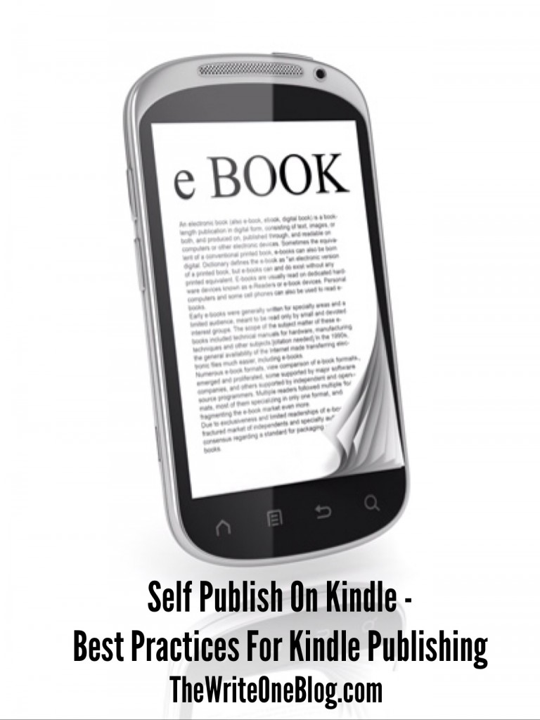 Self Publish On Kindle - Best Practices For Publishing On Kindle