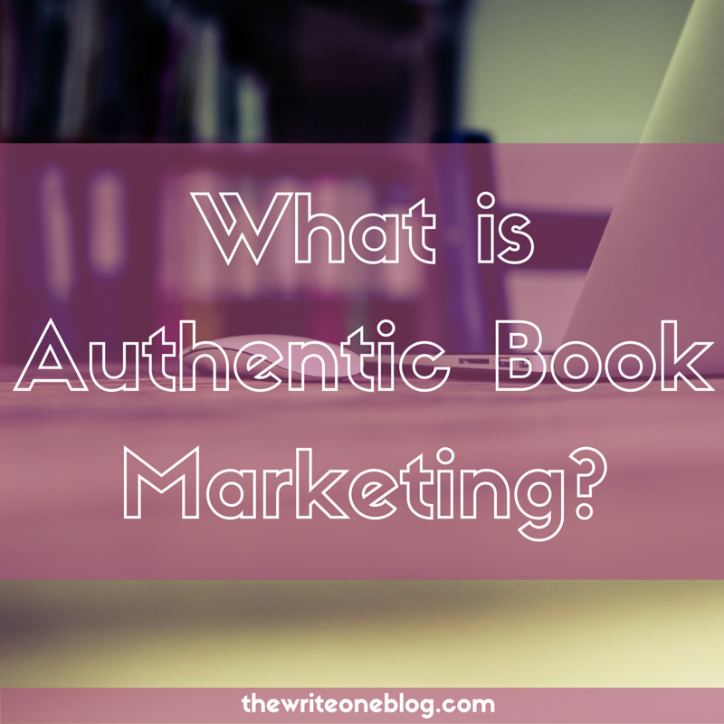 What Is Authentic Book Marketing?