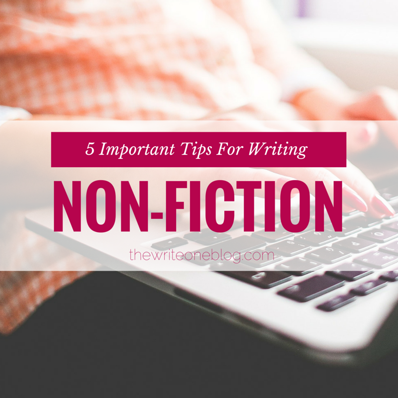 5 Important Tips for Writing Non-Fiction