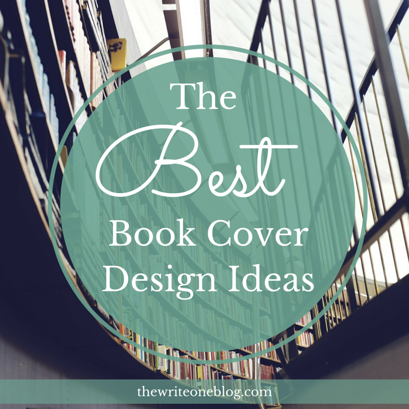 Book Cover Typography Tips : The best book cover design ideas write one