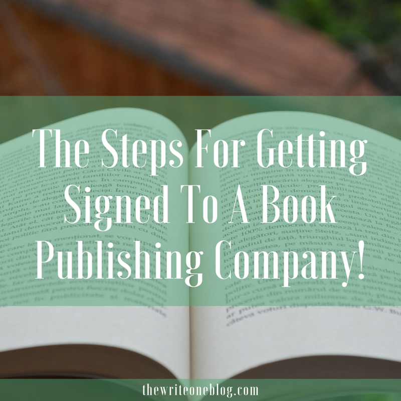 The Steps For Getting Signed to a Book Publishing Company