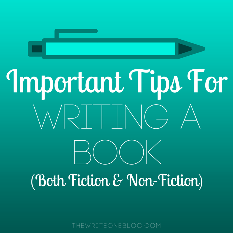 Important Tips For Writing a Book (Both Fiction & Non-Fiction)