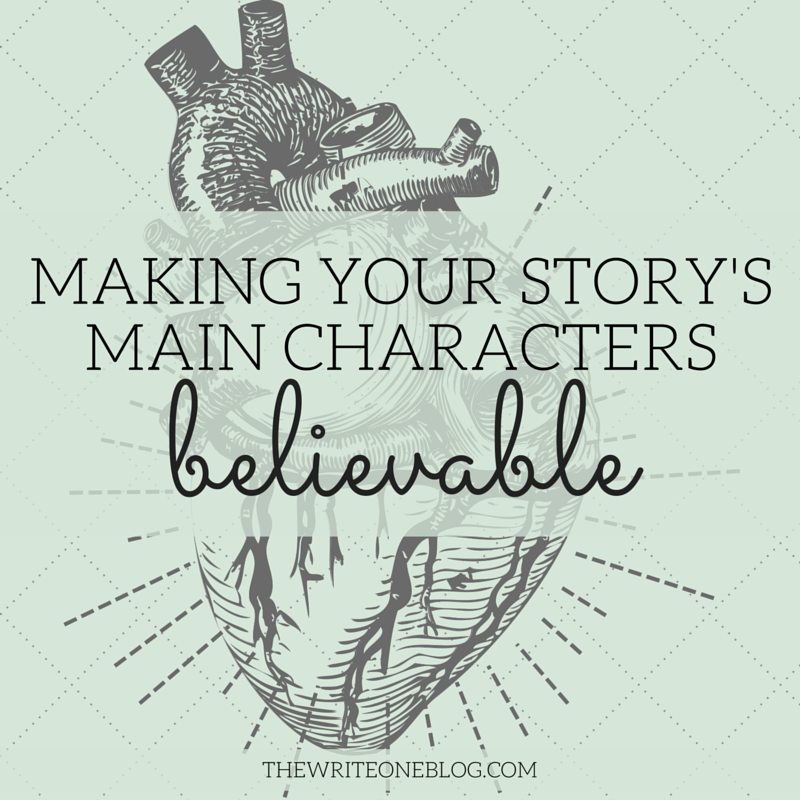 Making Your Story's Main Characters Believable