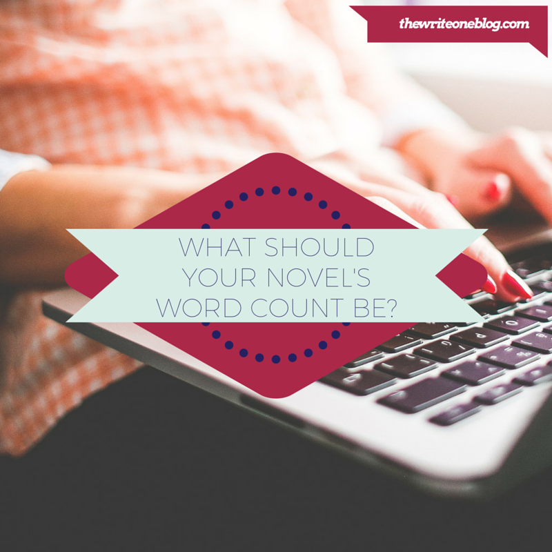 What Should Your Novel's Word Count Be?