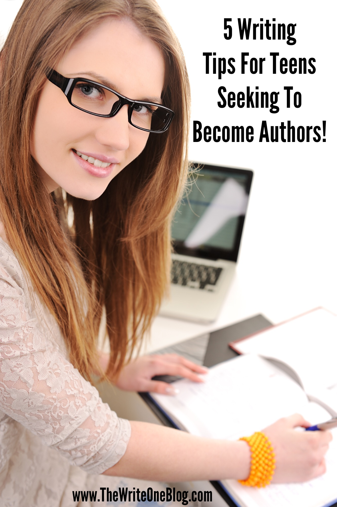 5 Writing Tips For Teens Seeking To Become Authors!