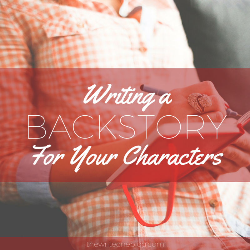 Writing a Backstory For Your Characters