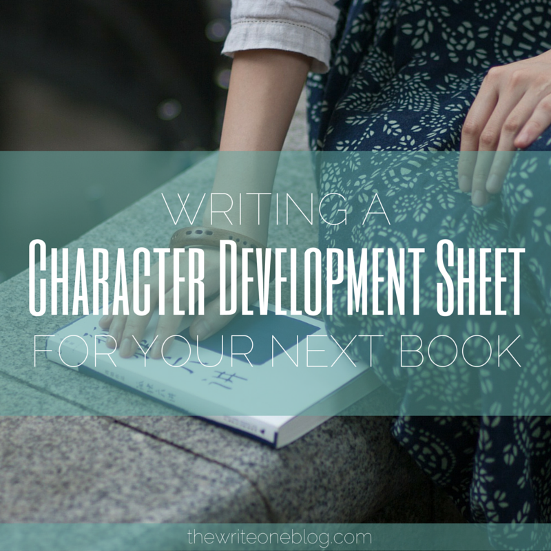 Writing a Character Development Sheet For Your Next Book