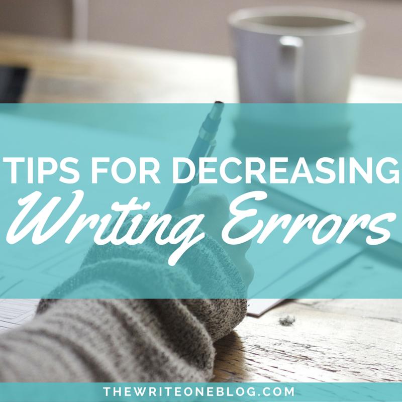 Tips For Decreasing Writing Errors