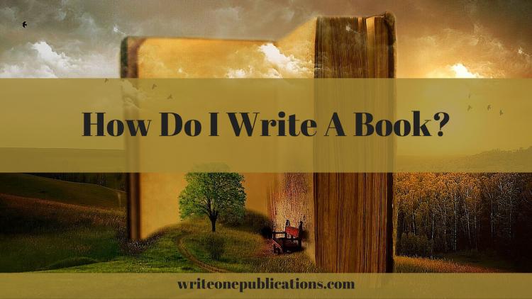 how do i write a book