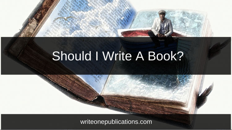 Should I Write A Book?