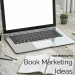 Book Marketing Ideas For The Author